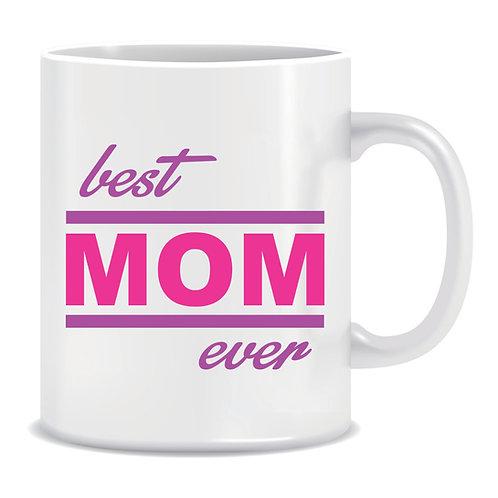 Printed Mug Best Mom Ever