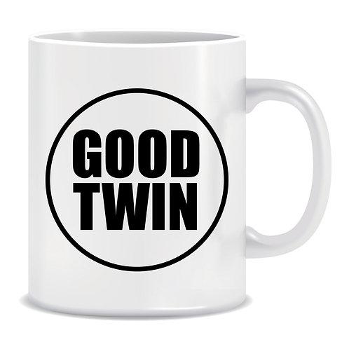 Good Twin, Printed Mug