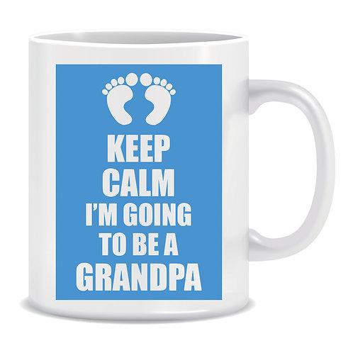 Keep Calm I'm Going To Be A Grandpa, Printed Mug