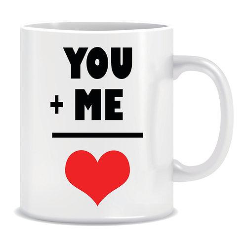 Printed Mug You Plus Me Equals Love Heart