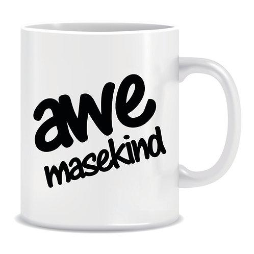 Funny Printed Cape Slang Mug Awe Masekind