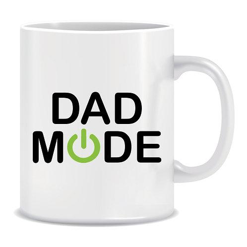 Dad Mode, Power, Father, Printed Mug