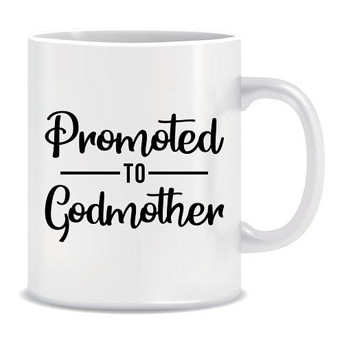 Promoted To Godmother, Printed Mug