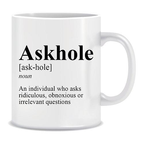 Definition of Askhole, Printed Mug