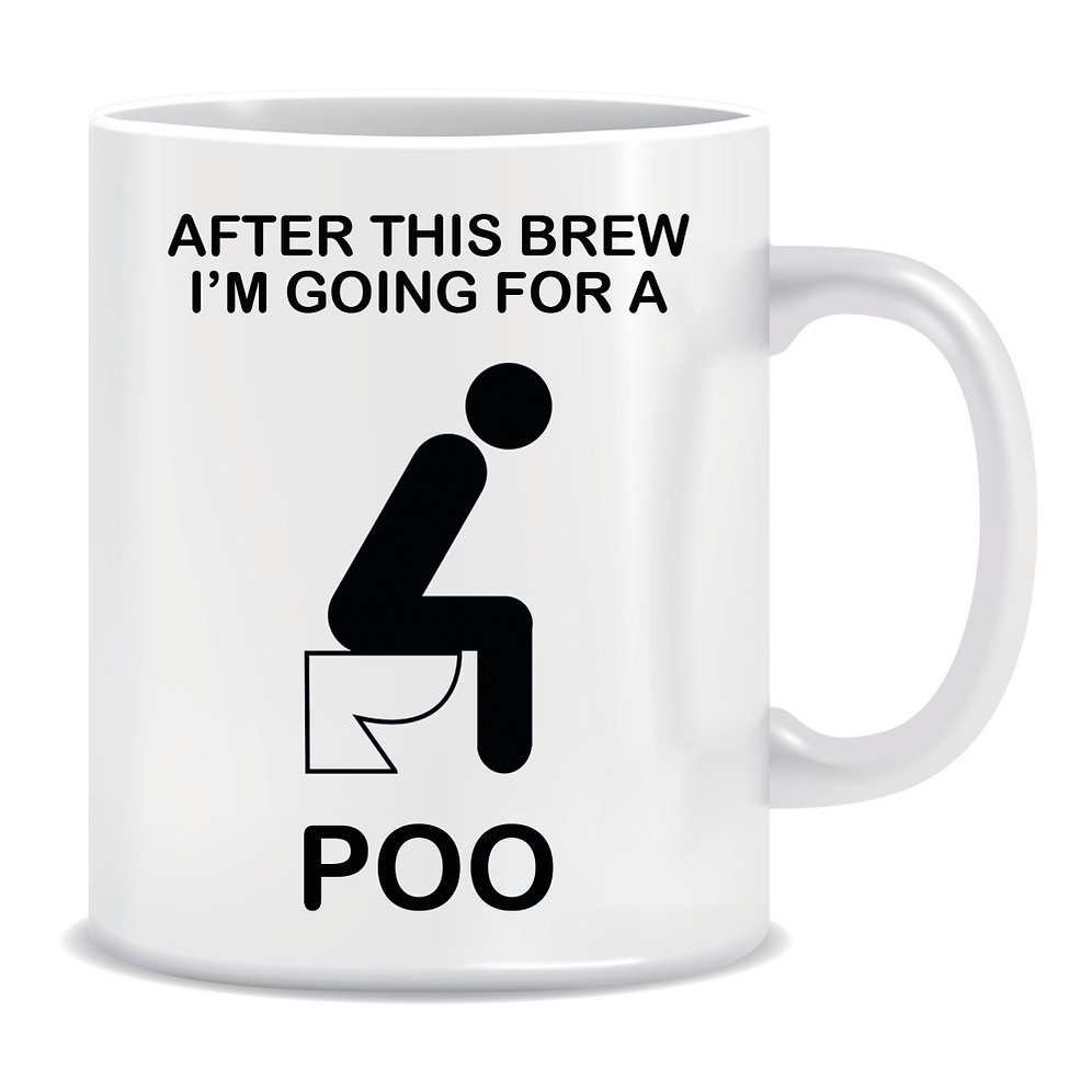 This A I'm Going Mug Poo After Brew For CedxBor