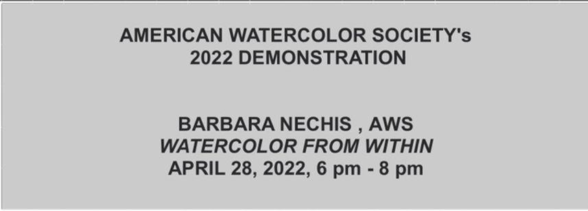 American Watercolor Society 2022 Demonstration