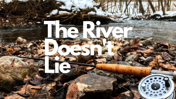 The River Doesn't Lie