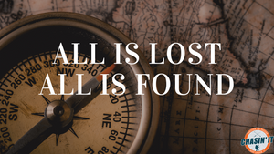 All is Lost, All is Found