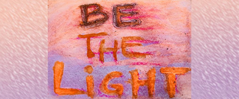 Be The Light (artwork Gabrielle Scharnitzky - gabsoulart).png