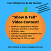 Video Contest - Your Child gets to be the Teacher!