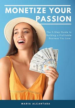 Monetize Your Passion.jpeg