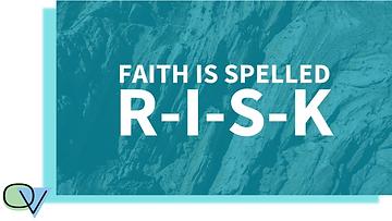 Faith Spelled R.I.S.K (1).png