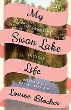 My Swan Lake Life cover