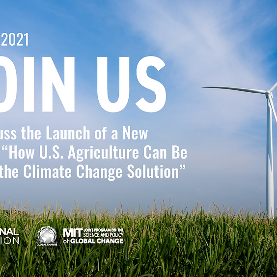 A Discussion on the Launch of a new report: How U.S. Agriculture Can Be Part of the Climate Change Solution