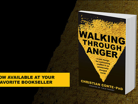 """Walking Through Anger"" - Dr. Christian Conte's New Book Is Available!"