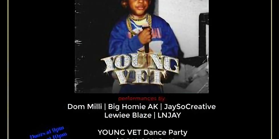 Young Vet & Mike Dreams Album Release Party