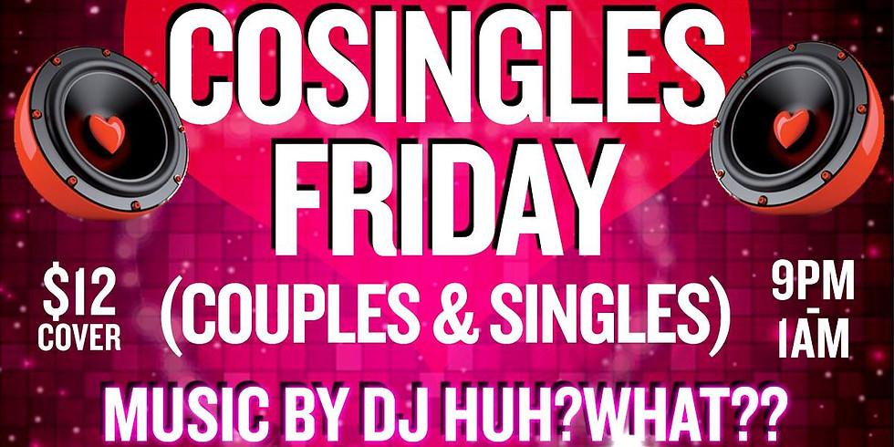 Pre-Valentines Cosingles Friday