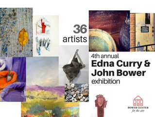 4th Annual Edna Curry-John Bower Exhibition