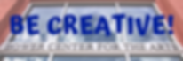 BE CREATIVE!.png