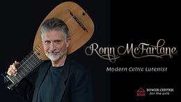 Ronn McFarlane, Modern Celtic Lutenist