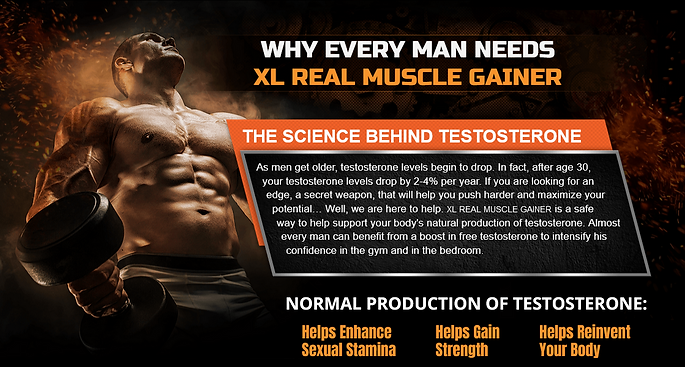 XL Real Muscle Gainer Why Every Man