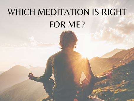 Which meditation is right for me?