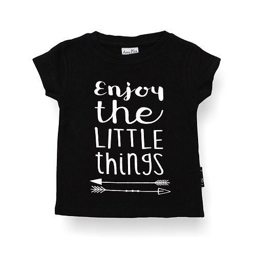 ENJOY THE LITTLE THINGS - BLACK Tee Organic Cotton