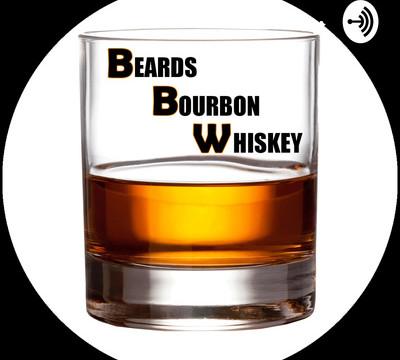 Beards, Bourbon & Whiskey (BBW)