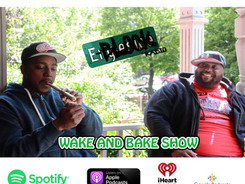E-Block Radio Wake and Bake Show