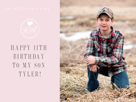 Happy 11th Birthday to My Son Tyler