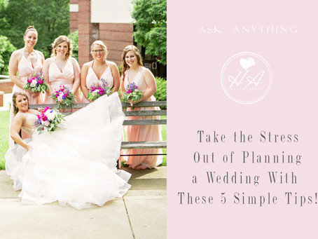 Take the Stress Out of Planning a Wedding With These 5 Simple Tips