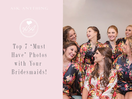 "Top 7 ""Must Have"" Photos with Your Bridesmaids"