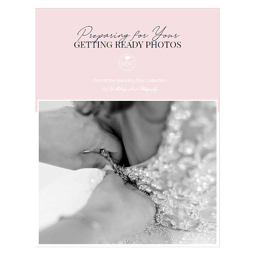 Preparing for Your Getting Ready Photos Mini Guide Template