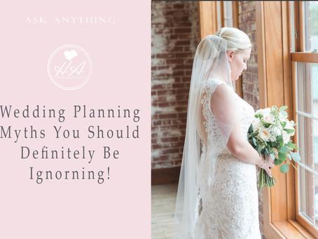Wedding Planning Myths You Should Definitely Be Ignoring