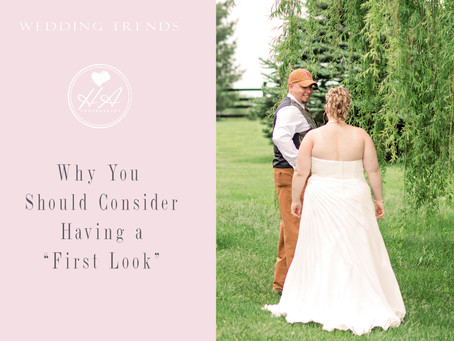 "Why You Should Consider Having A ""First Look"""