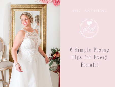 6 Simple Posing Tips for Every Female!