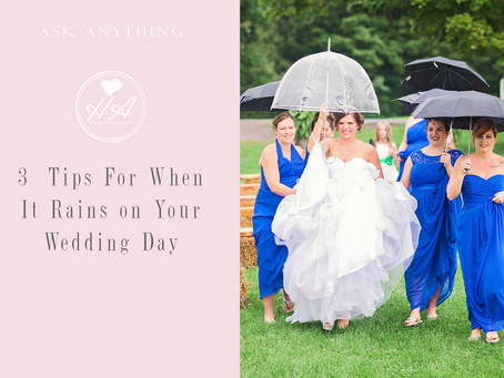 3 Tips For When it Rains on Your Wedding Day