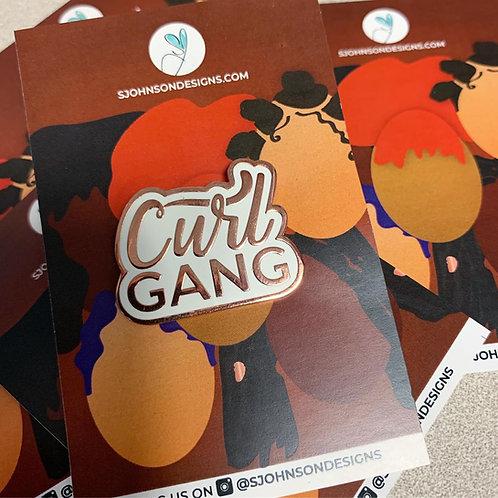 Curl Gang Hard enamel pin