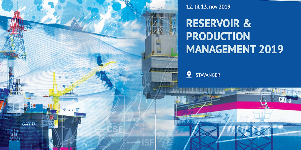 Reservoir and Production Management Conference