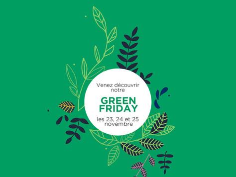 Notre Green Friday !