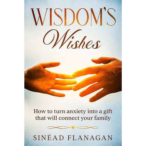 Wisdom Wishes - By Sinead Flanagan