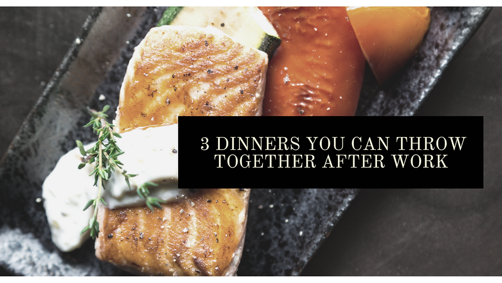 3-Dinners-You-Can-Throw-Together-After-Work