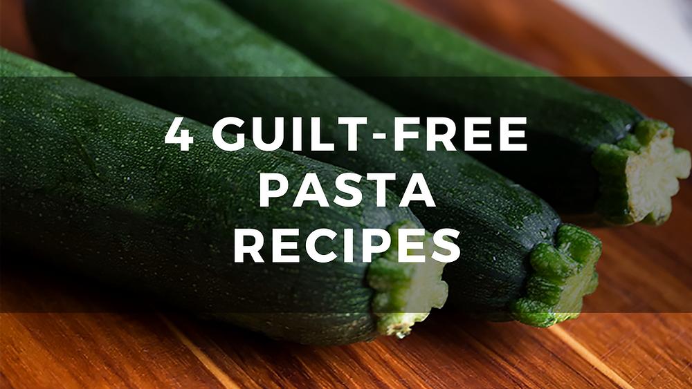 4-Guilt-Free-Pasta-Recipes