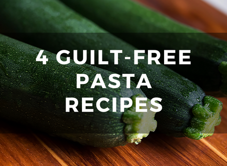4 Guilt-Free Pasta Recipes