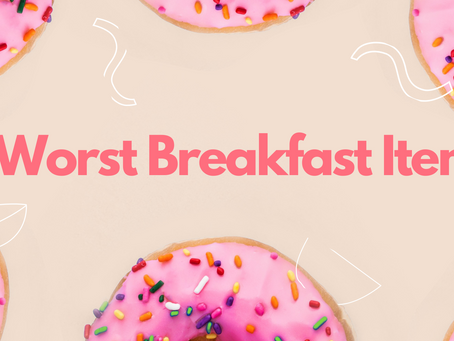 4 Worst Breakfast Items