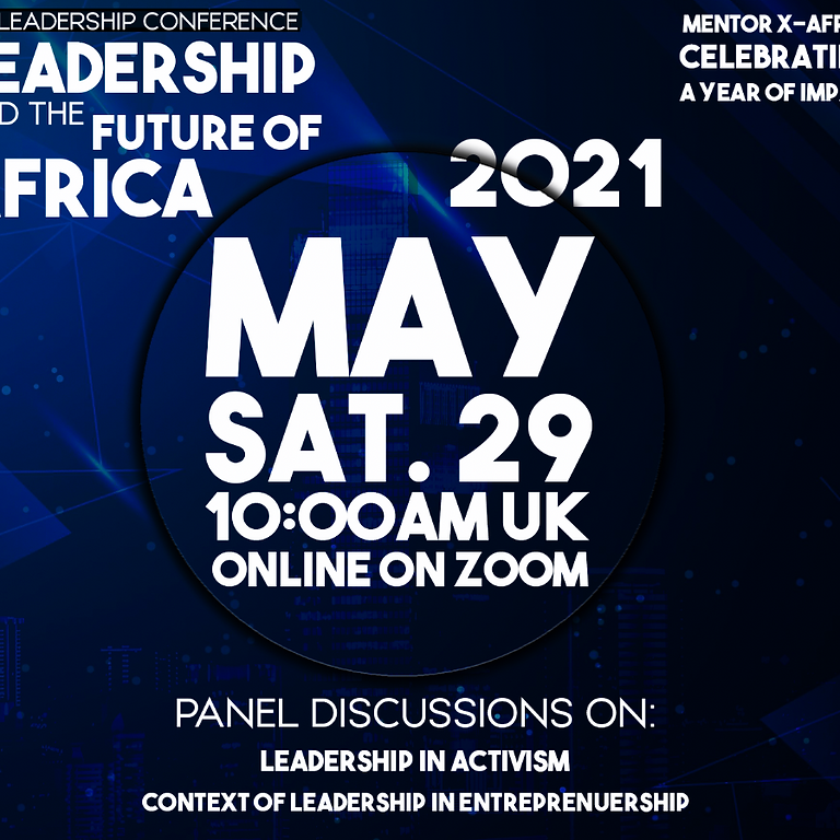 LEADERSHIP AND THE FUTURE OF AFRICA