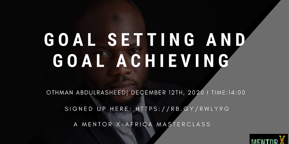 Goal Setting and Goal Achieving
