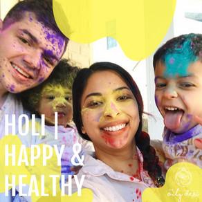 HOLI   Happy and Healthy