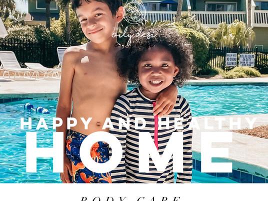 Healthy & Happy Home | Body Care