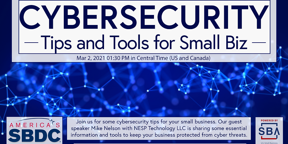 Cybersecurity Tips and Tools for Small Biz